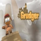 Con la juego Duck commander: Duck defense para iPod, descarga gratis Grudger.