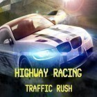 Con la juego Blitz keep para iPod, descarga gratis Highway racing: Traffic rush.