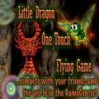 Con la juego Street zombie fighter para iPod, descarga gratis Little Dragon - One Touch Flying Game.