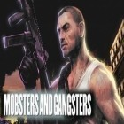 Con la juego Smash cops para iPod, descarga gratis Mobsters & Gangstas.