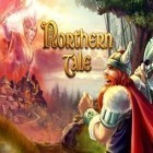 Con la juego Star arena para iPod, descarga gratis Northern Tale.