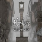 Con la juego Drop The Chicken para iPod, descarga gratis Nowhere: Lost memories.
