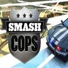 Con la juego Smash cops para iPod, descarga gratis Smash cops.