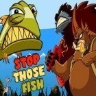 Con la juego Urban Crime para iPod, descarga gratis Stop Those Fish.