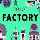 Con la juego Castle storm: Free to siege para iPod, descarga gratis The robot factory.