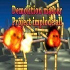 Con la juego Ted the jumper para iPod, descarga gratis Demolition master: Project implode all.