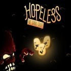 Con la juego iBoat racer para iPod, descarga gratis Hopeless: The dark cave.