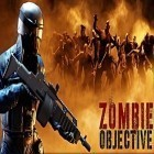 Con la juego Last line of defense para iPod, descarga gratis Zombie objective.