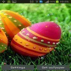 Además de los fondos de pantalla animados para Android Dynamical ripples, descarga la apk gratis de los salvapantallas Easter orthodox 2015.